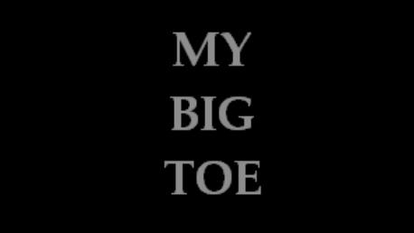 My Big Toe Title